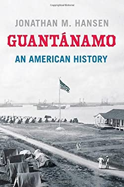 Guantanamo: An American History 9780809053414