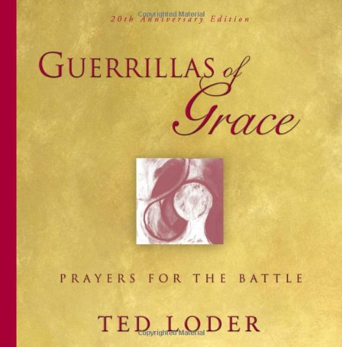 Guerrillas of Grace: Prayers for the Battle 9780806690544