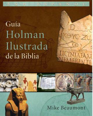 Guia Holman Ilustrada de La Biblia 9780805494969