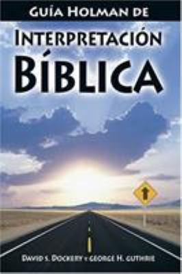 Guia Holman de Interpretacion Biblica 9780805428599