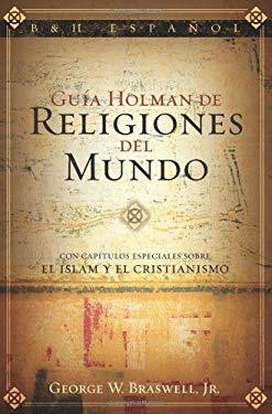 Guia Holman de Religiones del Mundo 9780805432763