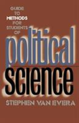Guide to Methods for Students of Political Science 9780801484575