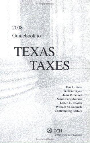 Guidebook to Texas Taxes 9780808017516