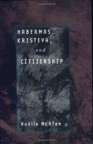 Habermas, Kristeva, and Citizenship 9780801486708