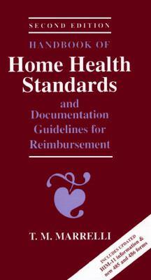 Handbook of Home Health Standards and Documentation Guidelines for Reimbursement 9780801676611