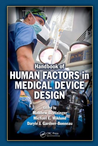 Handbook of Human Factors in Medical Device Design 9780805856279