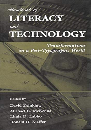 Handbook of Literacy and Technology: Transformations in a Post-Typographic World 9780805826425