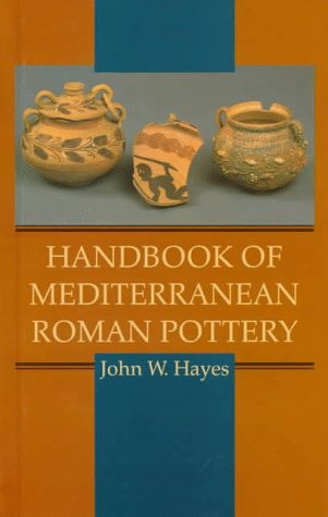 Handbook of Mediterranean Roman Pottery 9780806129396