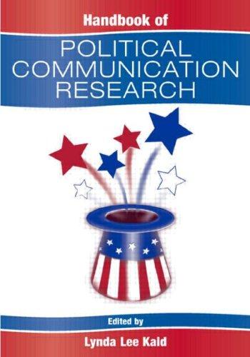 Handbook of Political Communication Research 9780805837742