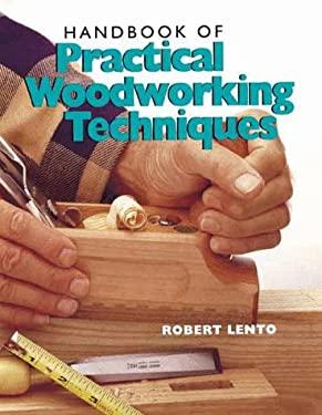 Handbook of Practical Woodworking Techniques 9780806913513