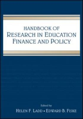 Handbook of Research in Education Finance and Policy 9780805861457