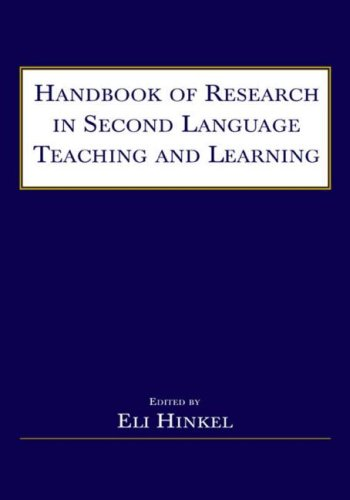Handbook of Research in Second Language Teaching and Learning 9780805841817