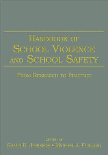 Handbook of School Violence and School Safety: From Research to Practice 9780805852240