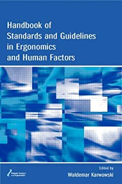 Handbook of Standards and Guidelines in Ergonomics and Human Factors 9780805841299
