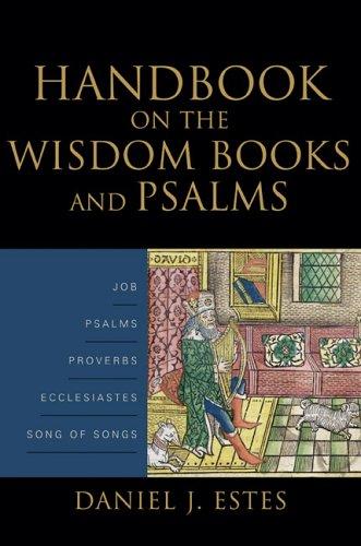Handbook on the Wisdom Books and Psalms 9780801026997