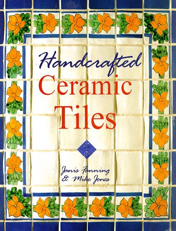 Handcrafted Ceramic Tiles 9780806996769