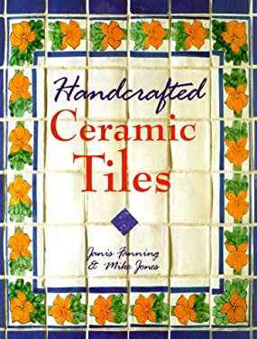 Handcrafted Ceramic Tiles 9780806996783