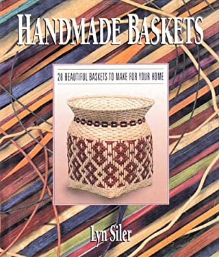 Handmade Baskets: 28 Beautiful Baskets to Make for Your Home 9780806983639