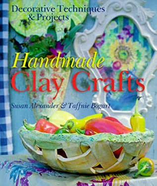 Handmade Clay Crafts: Decorative Techniques & Projects 9780806949888