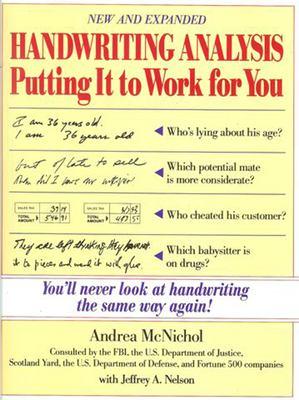 Handwriting Analysis Handwriting Analysis: Putting It to Work for You Putting It to Work for You