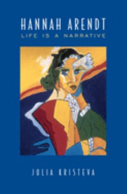 Hannah Arendt: Life is a Narrative 9780802035219