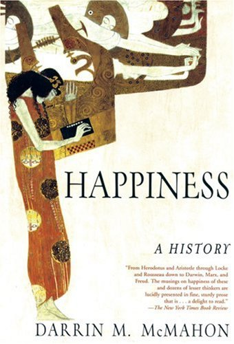 Happiness: A History 9780802142894