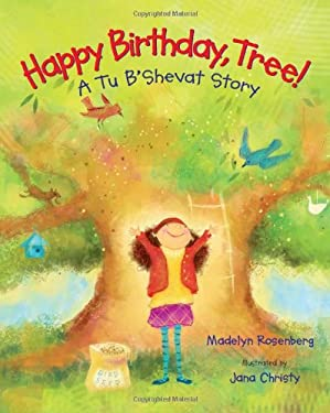 Happy Birthday, Tree!: A Tu B'Shevat Story 9780807531518