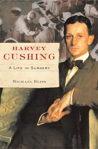 Harvey Cushing: A Life in Surgery 9780802089502