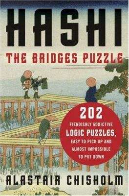 Hashi: The Bridges Puzzle 9780802715609