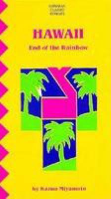 Hawaii : The End of the Rainbow