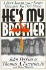 He's My Brother: Former Racial Foes Offer Strategy for Reconciliation 9780800792145