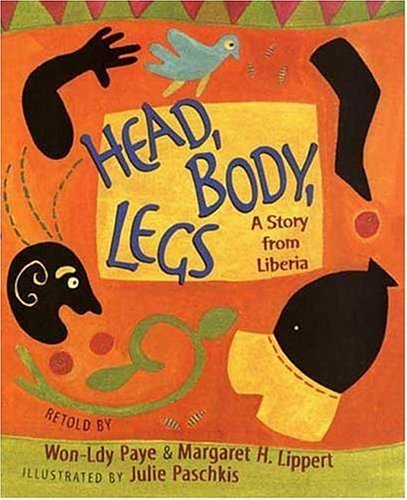 Head, Body, Legs : A Story from Liberia