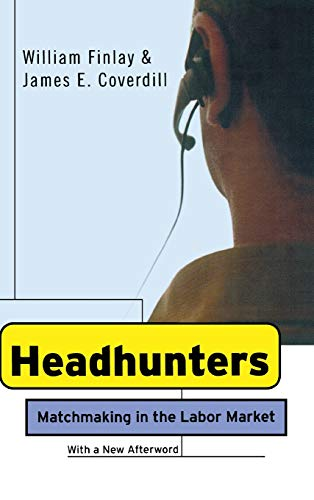 Headhunters: Matchmaking in the Labor Market 9780801439278