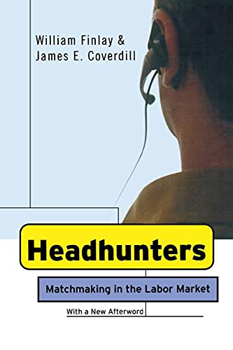 Headhunters: MatchMaking in the Labor Market 9780801473791