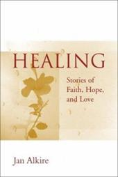 Healing: A Guide for Spiritual Health 3351540