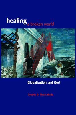 Healing a Broken World 9780800632502