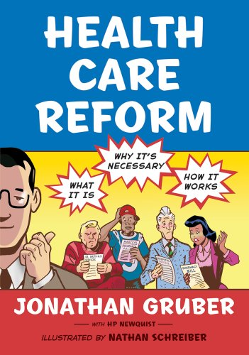 Health Care Reform: What It Is, Why It's Necessary, How It Works 9780809053971