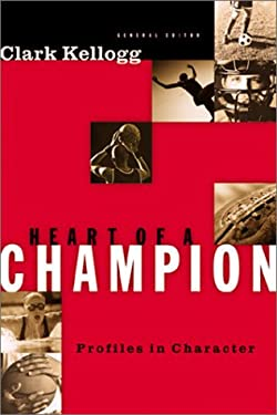 Heart of a Champion: Profiles in Character 9780805424195