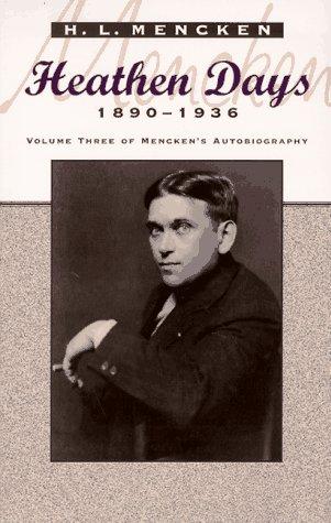 Heathen Days: 1890-1936 9780801853395