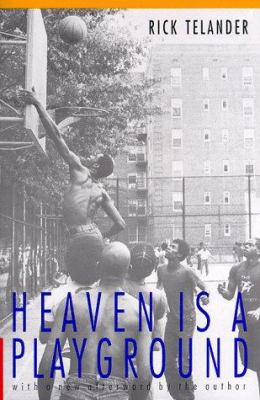 Heaven Is a Playground 9780803294271