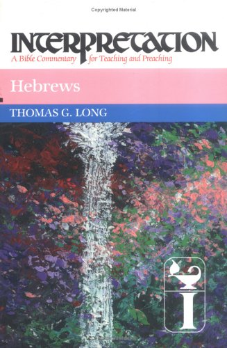 Hebrews: Interpretation: A Bible Commentary for Teaching and Preaching 9780804231336