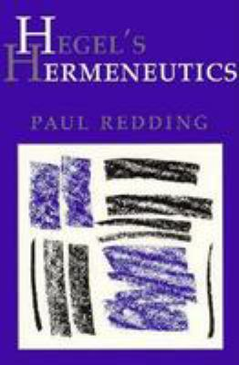 Hegel's Hermeneutics 9780801483455