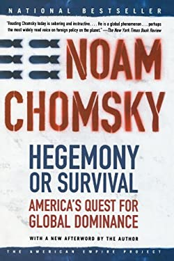 Hegemony or Survival: America's Quest for Global Dominance 9780805076882