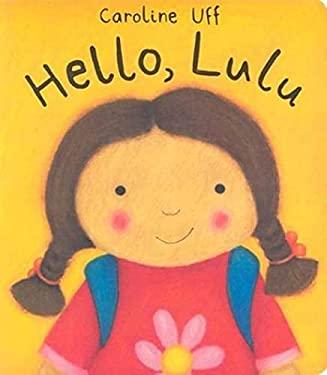 Hello, Lulu 9780802789280