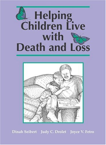 Helping Children Live with Death and Loss 9780809324644