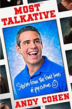 Most Talkative: Stories from the Front Lines of Pop Culture 9780805095838