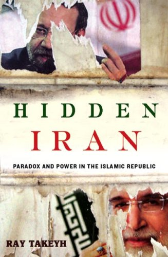 Hidden Iran: Paradox and Power in the Islamic Republic 9780805079760