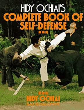 Hidy Ochiai's Complete Book of Self-Defense 9780809240555