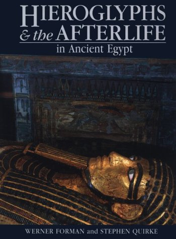 Hieroglyphs and the Afterlife in Ancient Egypt 9780806127514