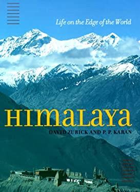 Himalaya: Life on the Edge of the World 9780801861680